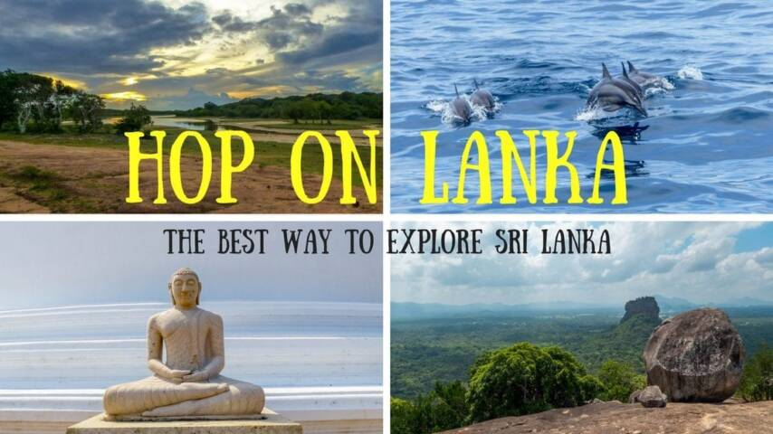 Hop On Lanka – the best way to explore Sri Lanka